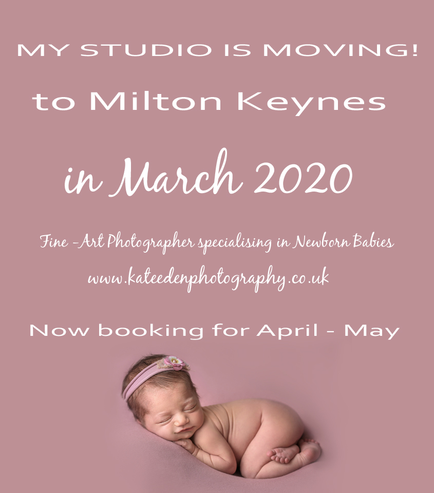 Moving to Milton Keynes March 2020 - Kate Eden Photography - Newborn Photographer